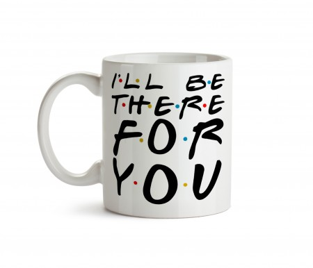 Caneca Friends I'll Be There For You - Friends - #
